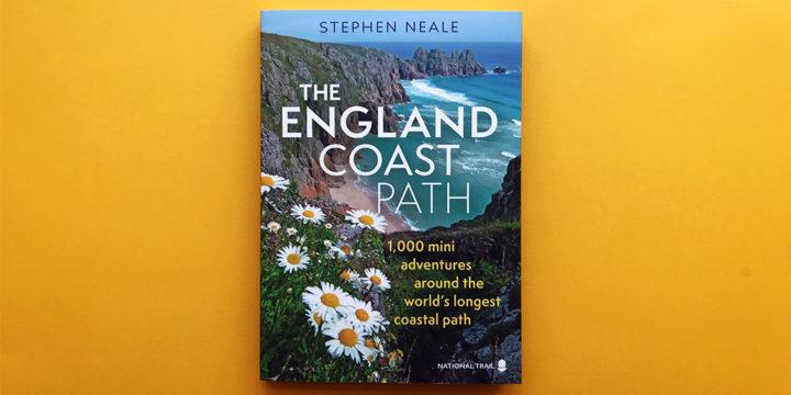 The England Coast Path book by Stephen Neale